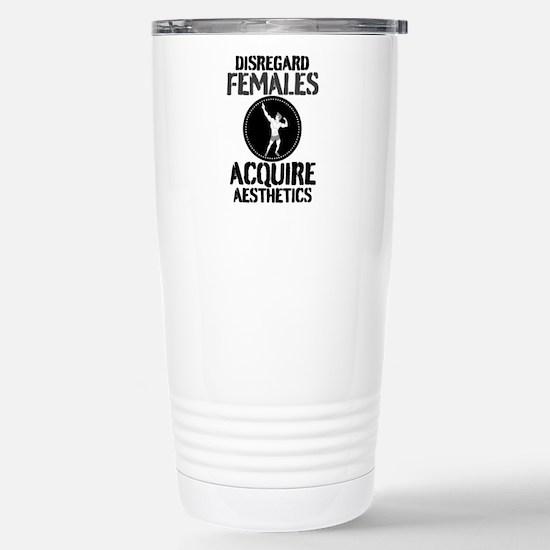 Disregard Females Acquire Aesthetics v2 Travel Mug