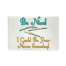Be Nice - Nurse Humor Rectangle Magnet