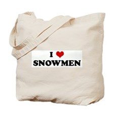 I Love SNOWMEN Tote Bag