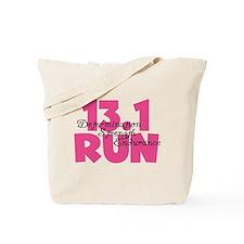 13.1 Run Pink Tote Bag