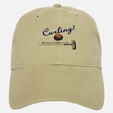 Curling! Real women curl (without an iron). Baseball Baseball Cap