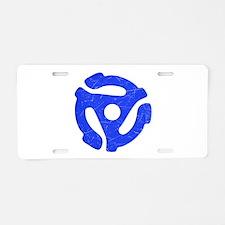 Blue Distressed 45 RPM Adapter Aluminum License Pl