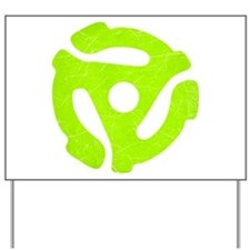 Lime Green Distressed 45 RPM Adapter Yard Sign