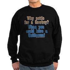 COWBOY OR CATTLEMAN Sweatshirt