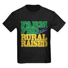 """FARM FED AND RURAL RAISED"" T"