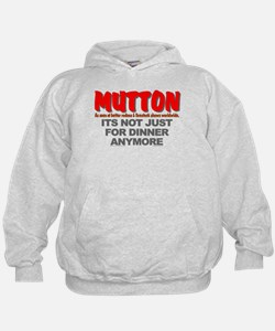 """""""IT'S NOT JUST FOR DINNER"""" Hoodie"""