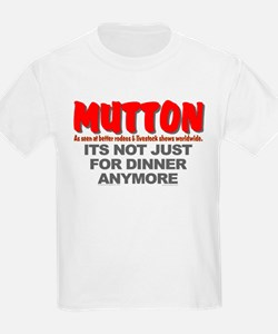 """""""IT'S NOT JUST FOR DINNER"""" T-Shirt"""