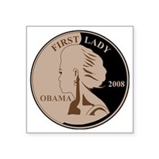 "First Lady Coin,  Square Sticker 3"" x 3"""