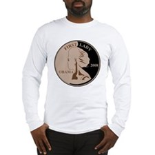 First Lady Coin,  Long Sleeve T-Shirt