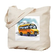 Riding the Struggle Bus Tote Bag