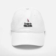 I'd rather be Windsurfing! Baseball Baseball Cap