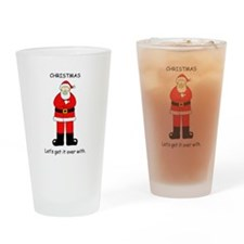 Christmas-Let's get it over with. Drinking Glass
