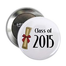 "Class of 2015 Diploma 2.25"" Button"