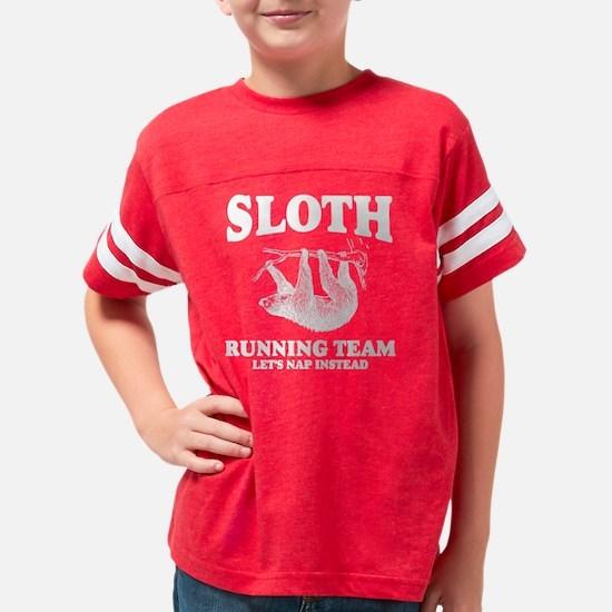 SLOTH RUNNING TEAM, LETS NAP  Youth Football Shirt