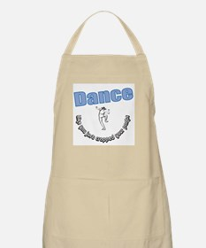 Dance...like you just crapped BBQ Apron
