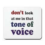 Tone of Voice Mousepad
