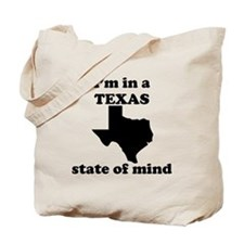 Im In A Texas State Of Mind Tote Bag