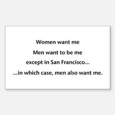 Men want me! Rectangle Decal
