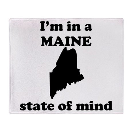 Im In A Maine State Of Mind Throw Blanket