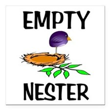 "EMPTY NESTER Square Car Magnet 3"" x 3"""