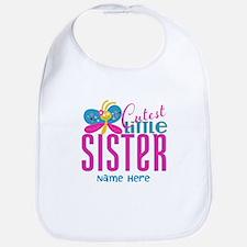 Custom Cutest Little Sister Bib