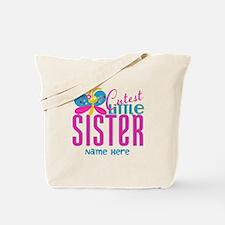 Custom Cutest Little Sister Tote Bag