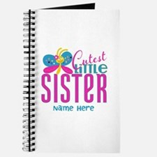 Custom Cutest Little Sister Journal
