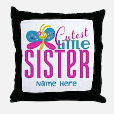 Custom Cutest Little Sister Throw Pillow