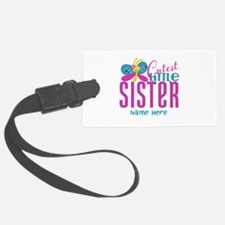 Custom Cutest Little Sister Luggage Tag