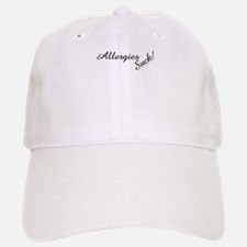 Allergies Suck! Baseball Baseball Cap