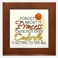 Not Even Cinderella - Basketball Framed Tile