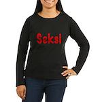 Red Seksi Women's Long Sleeve Dark T-Shirt