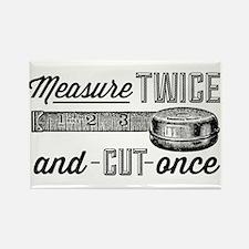 Measure Twice Rectangle Magnet