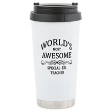 World's Most Awesome Special Ed. Teacher Travel Mug