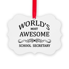 World's Most Awesome School Secretary Ornament