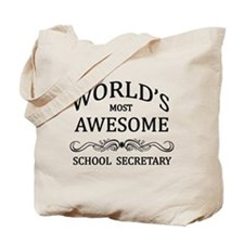 World's Most Awesome School Secretary Tote Bag