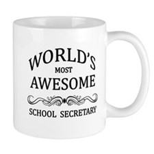 World's Most Awesome School Secretary Mug