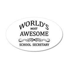 World's Most Awesome School Secretary Wall Decal