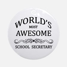 World's Most Awesome School Secretary Ornament (Ro