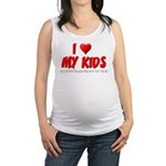 I Love My Kids Maternity Tank Top