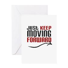 Just Keep Moving Forward Greeting Card