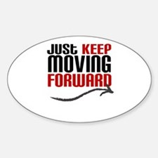 Just Keep Moving Forward Decal
