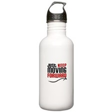 Just Keep Moving Forward Water Bottle