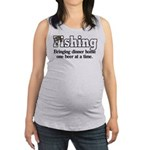 one beer at a time.png Maternity Tank Top