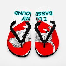 I Love My Basset Hound Flip Flops