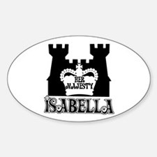 Her Majesty Isabella Oval Decal