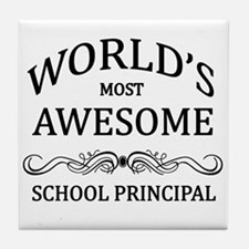 World's Most Awesome School Principal Tile Coaster