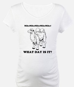 What day is it? Hump Day! Shirt