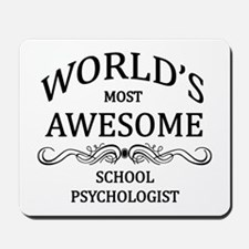 World's Most Awesome School Psychologist Mousepad