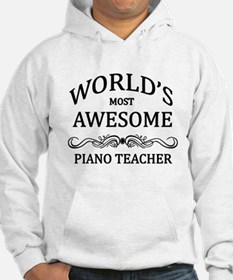 World's Most Awesome Piano Teacher Hoodie